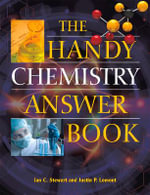 The Handy Chemistry Answer Book : Handy Answer Books (Paperback) - Ian C. Stewart