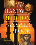 The Handy Religion Answer Book - John Renard