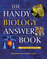 The Handy Biology Answer Book - Patricia Barnes-Svarney