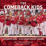 The Comeback Kids : Cincinnati Reds 2010 Championship Season - Joe Jacobs