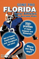Gone Pro: Florida : Gator Athletes Who Became Pros - Steve Rajtar