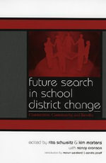 Future Search in School District Change : Connection, Community, and Results
