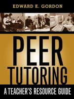 Peer Tutoring : A Teachers Resource Guide - Edward E. Gordon