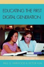 Educating the First Digital Generation - Paul G. Harwood