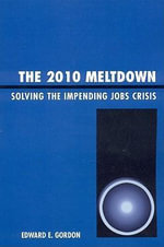 The 2010 Meltdown - Edward E. Gordon