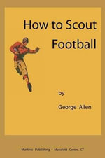 How to Scout Football - George Allen