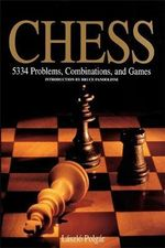 Chess : 5334 Problems, Combinations and Games - Laszlo Polgar