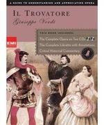 Il Trovatore : Black Dog Opera Library Series - Giuseppe Verdi