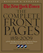 The New York Times : The Complete Front Pages, 1851-2009 - Bill Keller