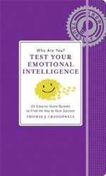 Who Are You? Test Your Emotional Intelligence : Know Yourself - Thomas J. Craughwell
