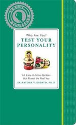 Who Are You? Test Your Personality : Know Yourself - Salvatore V. Didato
