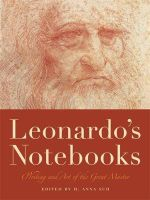 Leonardo'S Notebooks : Writing and Art of the Great Master