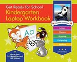 Get Ready for School Kindergarten Laptop Workbook : Uppercase Letters, Phonics, Lowercase Letters, Spelling, Rhyming - Heather Stella