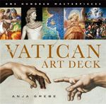 Vatican Art Deck : One Hundred Masterpieces - Anja Grebe