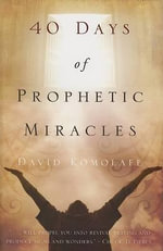 40 Days of Prophetic Miracles - David Komolafe