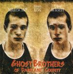 Ghost Brothers of Darkland County : The Musical : Special Limited Edition Pack with 2 CDs , a DVD & Notes - Stephen King