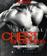 Essential Chest and Shoulders : An Intense 6-Week Program :  An Intense 6-Week Program - Kurt Brungardt