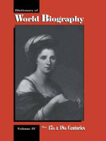 Dictionary of World Biography : 17th and 18th Centuries v.4