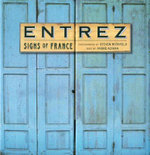 Entrez : Signs of France - Steven Rothfeld