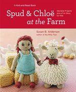 Spud and Chloe at the Farm - Susan B. Anderson
