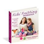 Kids Knitting Workshop - Susan B. Anderson