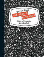 The Don't-get-caught Doodle Notebook - Susan McBride