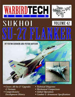 Sukhoi Su-27 Flanker : Poems - Yefim Gordon