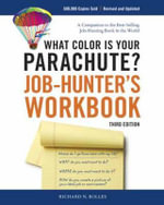 What Color is Your Parachute? Job-hunter's Workbook : Workbook - Richard N. Bolles