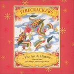 Firecrackers : The Art of History - Warren Dotz