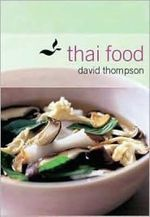 Thai Food - David Thompson