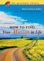 How to Find Your Mission in Life - Richard N. Bolles