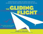 The Gliding Flight - John M Collins