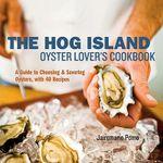 Hog Island Oyster Lover's Handbook - Jairemarie Pomo