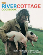 The River Cottage Cookbook - Hugh Fearnley-Whittingstall