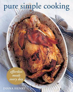 Pure Simple Cooking : Effortless Meals Every Day - Diana Henry