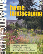 Smart Guide : Home Landscaping - Creative Homeowner
