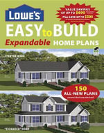 Lowe's Easy to Build Expandable Home Plans : Home Plans - Creative Homeowner
