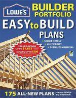 Lowe's Builder Portfolio : Easy to Build Plans - Creative Homeowner