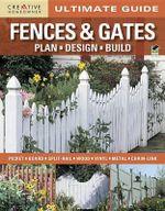 Ultimate Guide : Fences & Gates