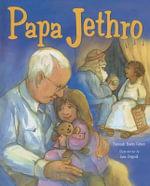 Papa Jethro : 000344647 - Deborah Bodin Cohen