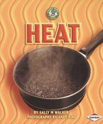 Heat : Early Bird Energy - Sally M. Walker