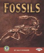 Fossils : Early Bird Earth Science - Sally M. Walker