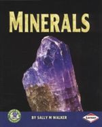 Minerals : Early Bird Earth Science - Sally M. Walker