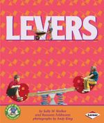 Levers : Early Bird Physics Books - Sally M. Walker