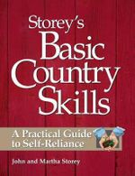 Basic Country Skills : A Practical Guide to Self-Reliance