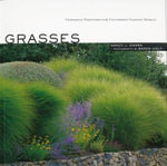 Grasses : Versatile Partners for Uncommon Garden Design - Nancy J. Ondra