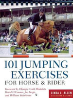 101 Jumping Exercises for Horse & Rider : Read and Ride Ser. - Linda Allen