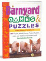 Barnyard Games and Puzzles : 100 Mazes, Word Games, Picture Puzzles, Jokes & Riddles, Brainteasers, and Fun Activities for Kids - Helene Hovanec