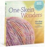 One-Skein Wonders : 101 Yarn-Shop Favorites