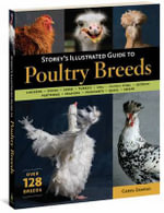 Storey's Illustrated Guide to Poultry Breeds - Carol Ekarius